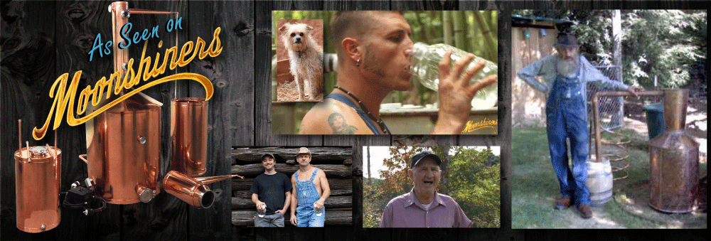 The Moonshiners Will all Tell You... Heavy Copper Moonshine Stills Make the Best Whiskey